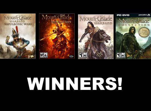 Mount and Blade Contest is over Here are the five winners!