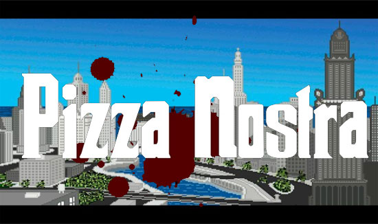 Pizza Nostra – Part 1