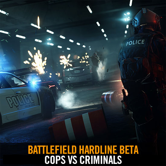 BattleField HardLine (Closed Beta)