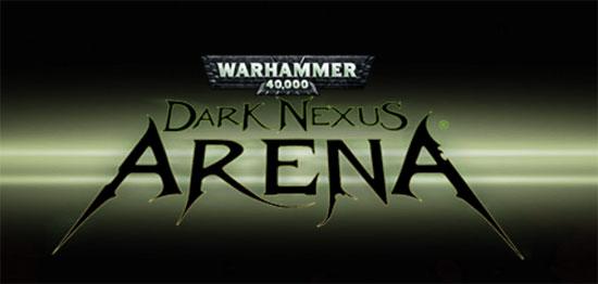 WarHammer 40,000: Dark Nexus Arena announced