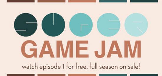 Super Game Jam Episode 1