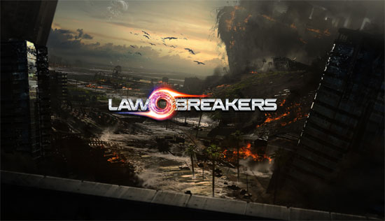 LawBreakers announced and videos