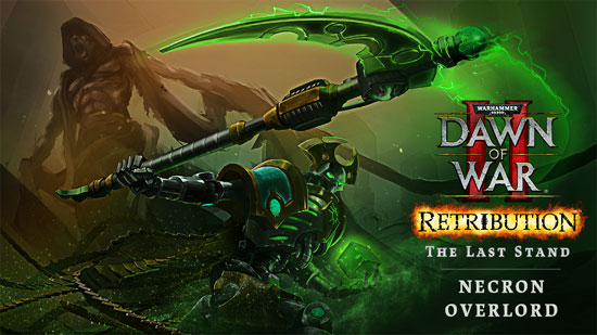 Last Stand Necron Overlord – Wh40k Dawn of War II: Retribution