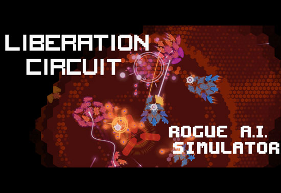 Liberation Circuit: Rogue AI Simulator