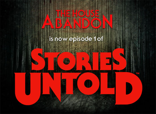 Stories Untold – Episode 1